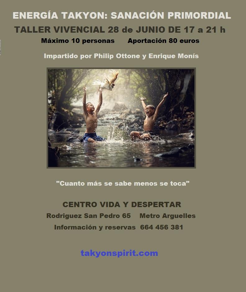Jun 28 2019 ENERGÍA TAKYON: SANACIÓN PRIMORDIAL EN MADRID
